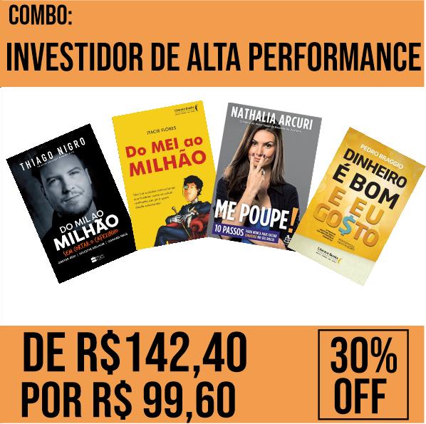 Combo - Investidor de alta performance