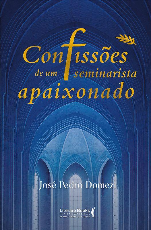 Confissões de um seminarista apaixonado