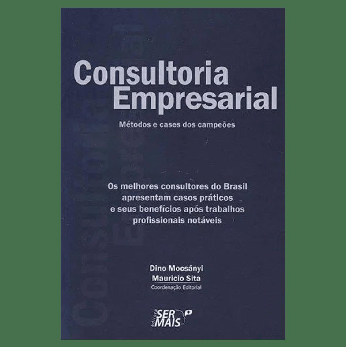 Consultoria empresarial: Os melhores consultores do brasil apresentam casos práticos e seus benefícios após trabalhos profissionais notáveis