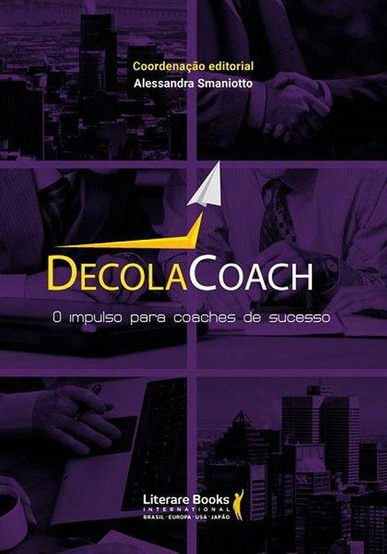 Decola Coach: o impulso para coaches de sucesso