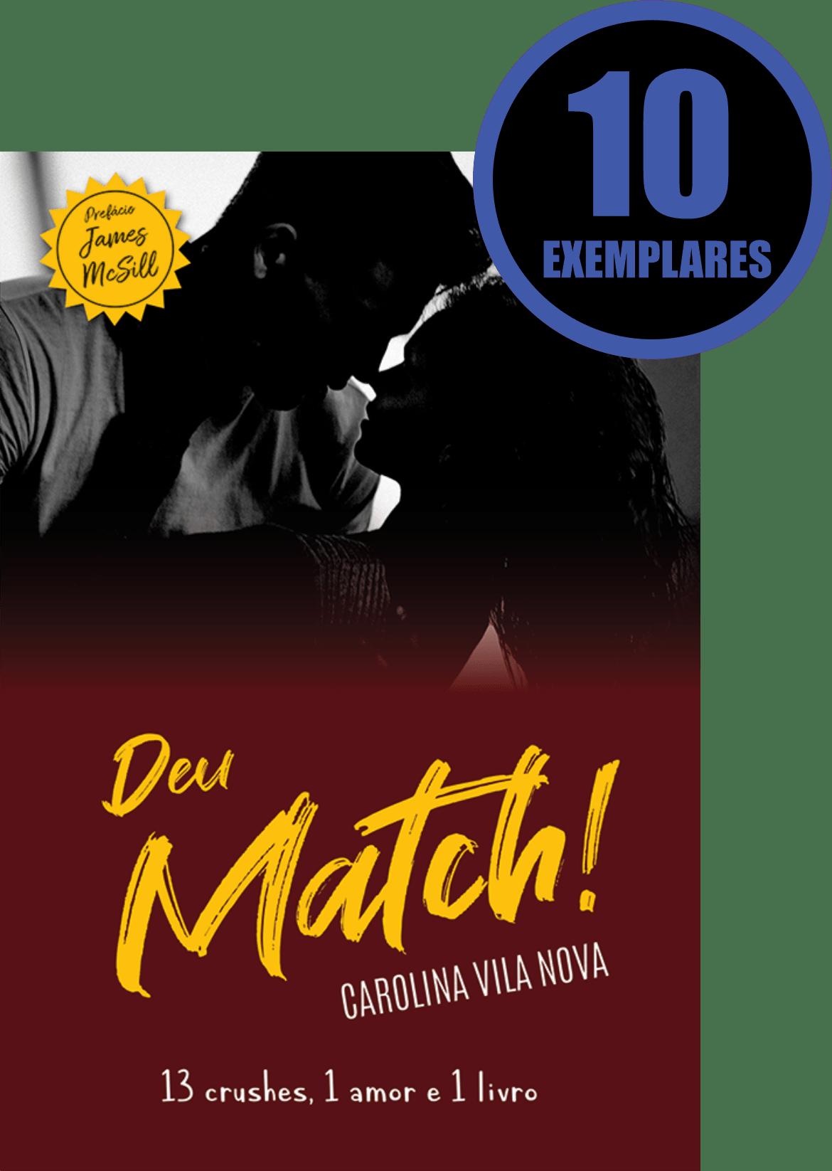 Deu Match! (KIT ESPECIAL COM 10 LIVROS - PROMOÇÃO 10% DE DESCONTO)