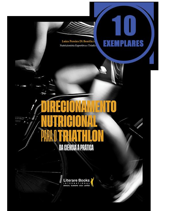 Direcionamento nutricional para o triathlon (kit especial de 10 livros)