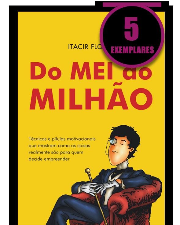 DO MEI AO MILHÃO (KIT ESPECIAL DE 5 LIVROS)