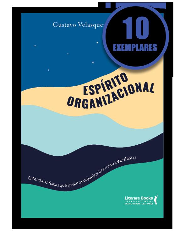 ESPÍRITO ORGANIZACIONAL (KIT ESPECIAL COM 10 LIVROS - PROMOÇÃO 10% DE DESCONTO)