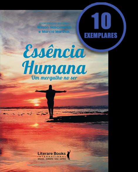 ESSÊNCIA HUMANA (KIT ESPECIAL COM 10 LIVROS - PROMOÇÃO 10% DE DESCONTO)