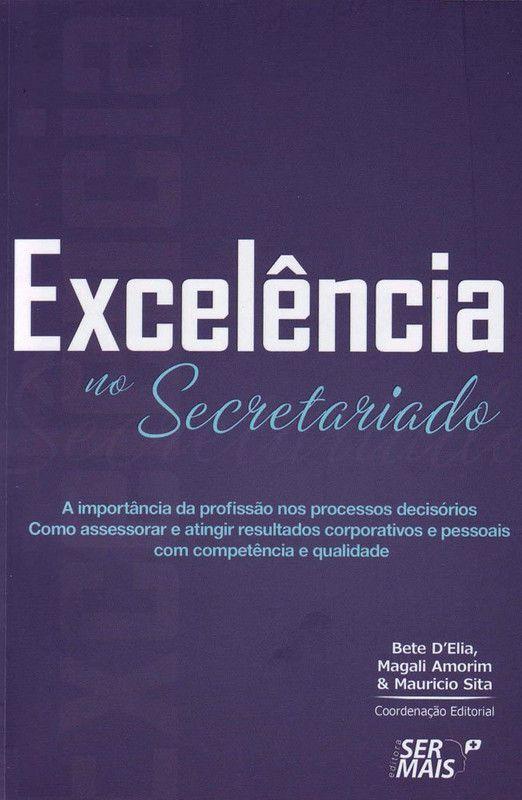 Excelência no secretariado: A importância da profissão nos processos decisórios