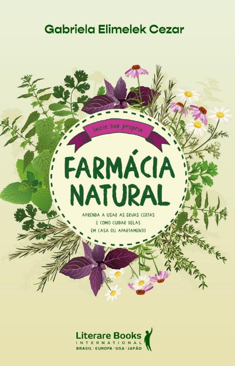 Farmácia natural: aprenda a usar as ervas certas e como cuidar delas em casa ou apartamento