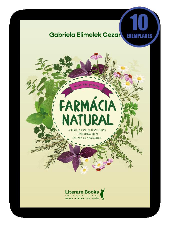 FARMÁCIA NATURAL (KIT ESPECIAL COM 10 LIVROS - PROMOÇÃO 10% DE DESCONTO)