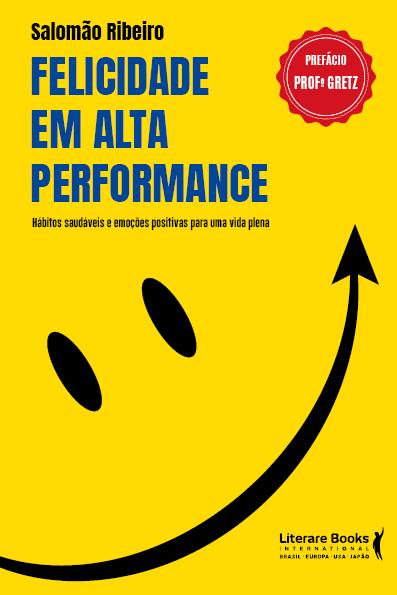 Felicidade em alta performance