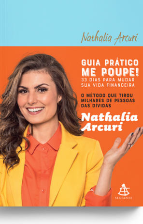 Guia prático Me Poupe!  33 dias para mudar sua vida financeira