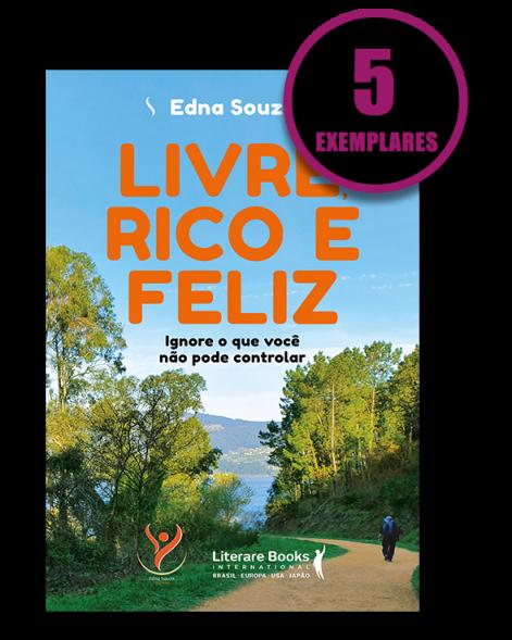 Livre, Rico e Feliz (Kit especial de 5 livros)