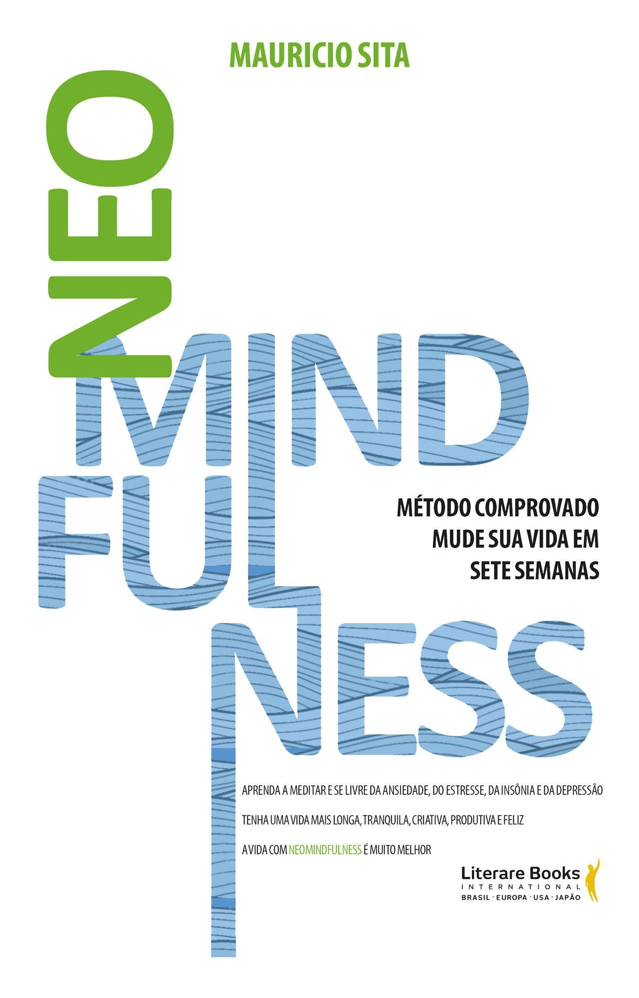 NeoMindfulness: mude sua vida em sete semanas