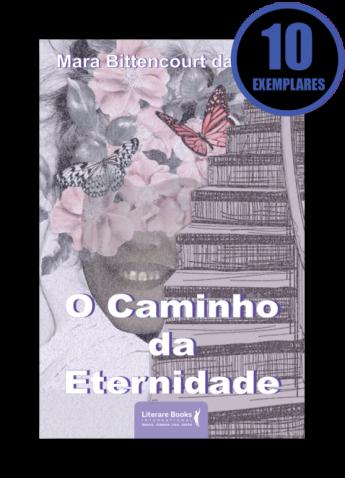 O CAMINHO DA ETERNIDADE (KIT ESPECIAL COM 10 LIVROS)