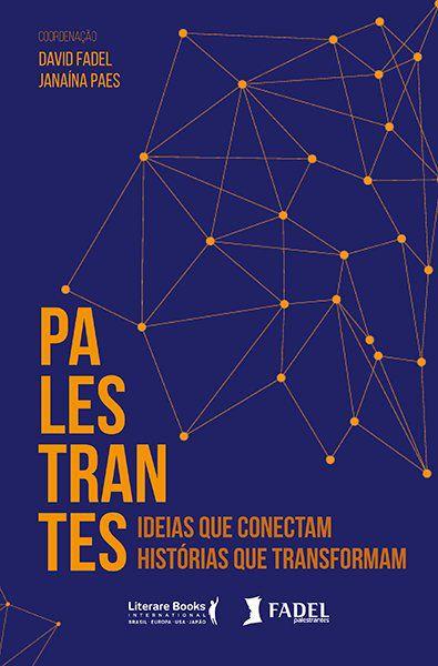 Palestrantes: Ideias que conectam, resultados que transformam