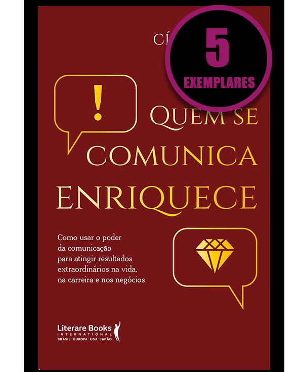 Quem se comunica enriquece (KIT ESPECIAL COM 05 LIVROS)
