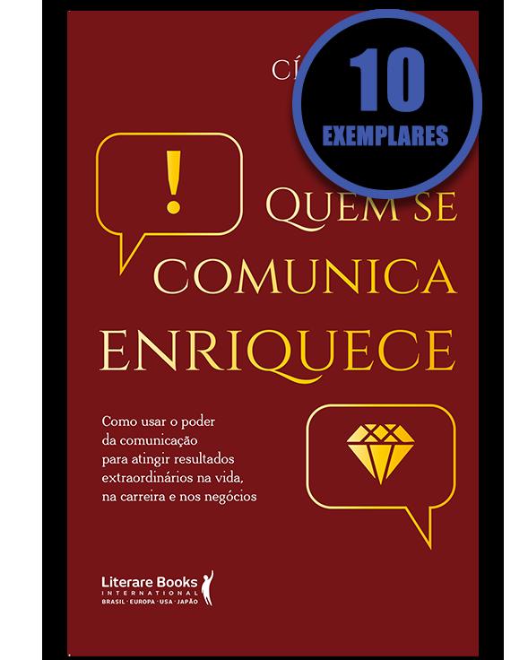 Quem se comunica enriquece (KIT ESPECIAL COM 10 LIVROS)