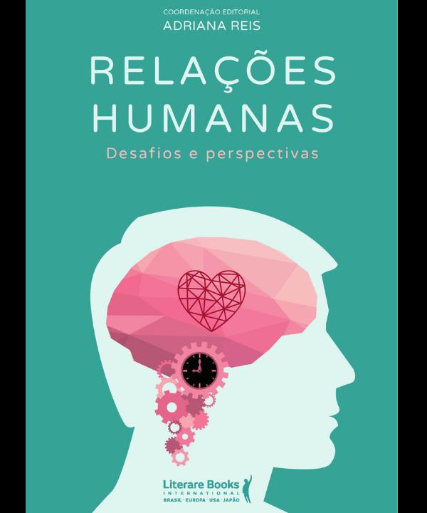 Relações humanas: desafios e perspectivas