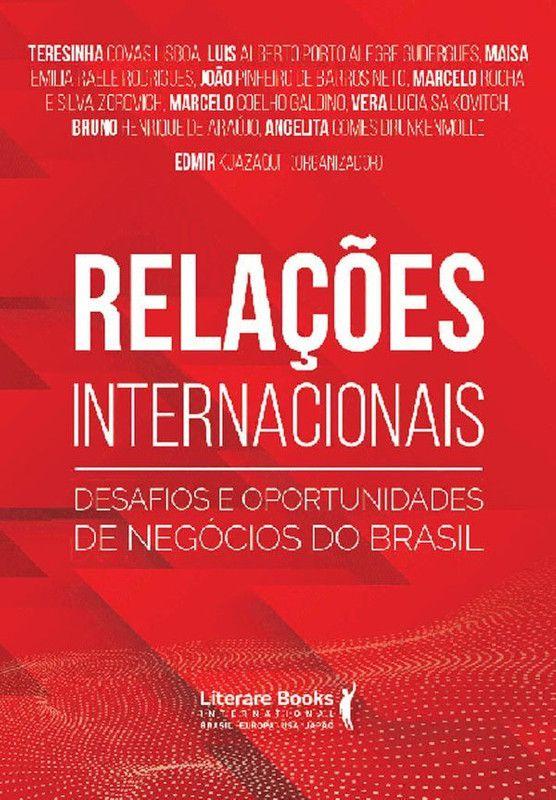 Relações internacionais: desafios e oportunidades de negócios do brasil