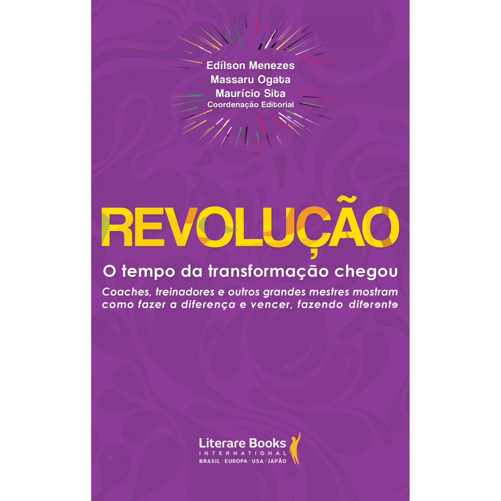 Revolução: o tempo da transformação chegou