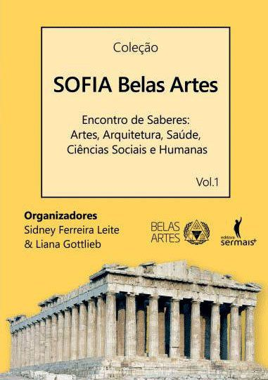 Sofia belas artes - Encontro de saberes: Artes, arquitetura, saúde, ciências sociais e humanas