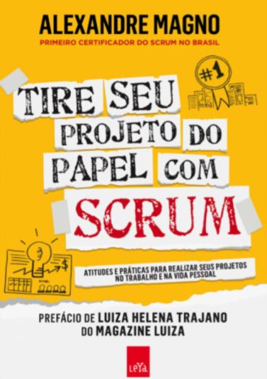 Tire seu projeto do papel com Scrum