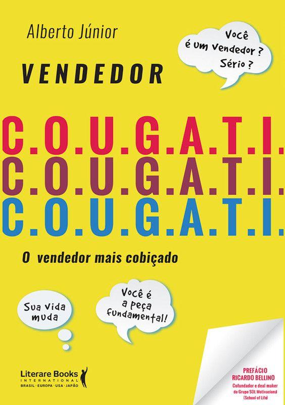 Vendedor C.O.U.G.A.T.I.: O vendedor mais cobiçado