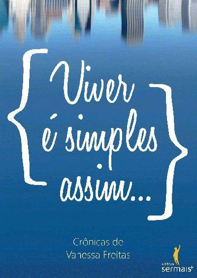 Viver é simples assim