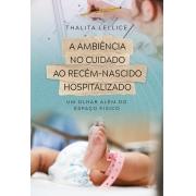 A ambiência no cuidado ao recém-nascido hospitalizado