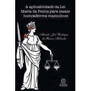 A aplicabilidade da Lei Maria da Penha para casais homoafetivos masculinos