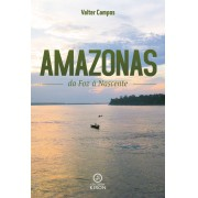 Amazonas: da foz à nascente