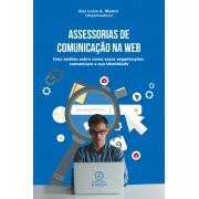 Assessorias de comunicação na web: uma análise sobre como essas organizações comunicam a sua identidade