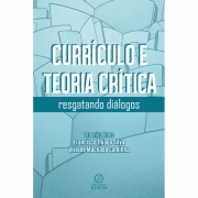 Currículo e teoria crítica: resgatando diálogos