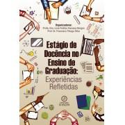 Estágio de docência no ensino de graduação: experiências refletidas