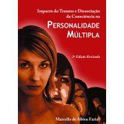 Impacto do trauma e dissociação da consciência na personalidade múltipla