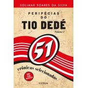Peripécias do tio Dedé - Volume 1