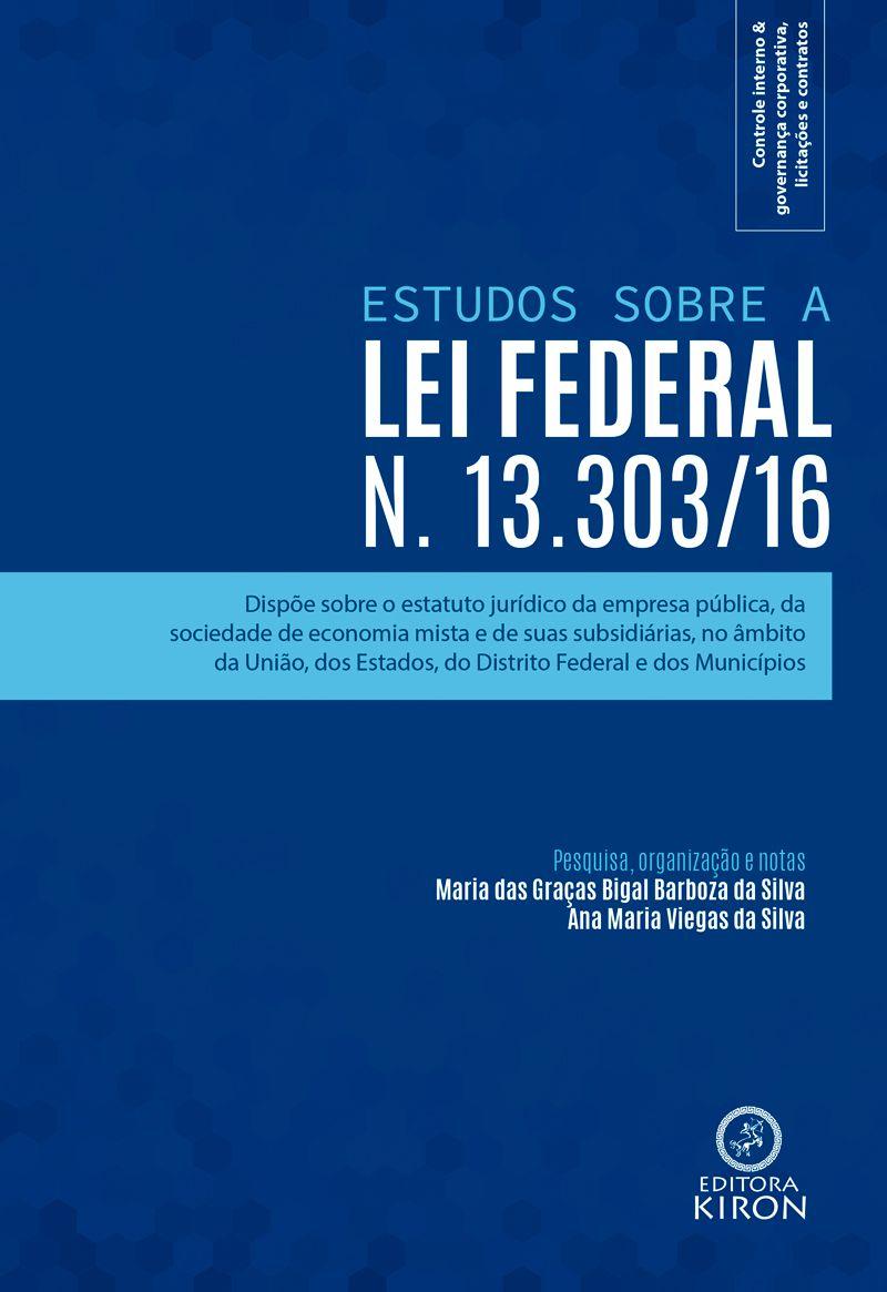 Estudos sobre a Lei Federal n. 13.303/16