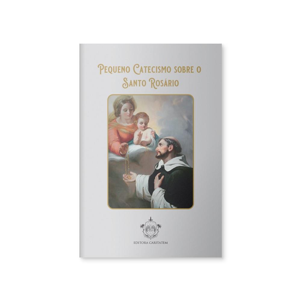 Livreto Pequeno catecismo sobre o Santo Rosário