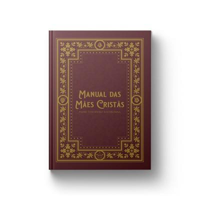 Manual das Mães Cristãs