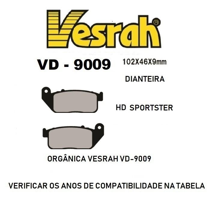 Pastilha de Freio Dianteira - HD Sportster 04 à 13 - Vesrah WD-9009 - Semi-Metálica Orgânica - 005/69360