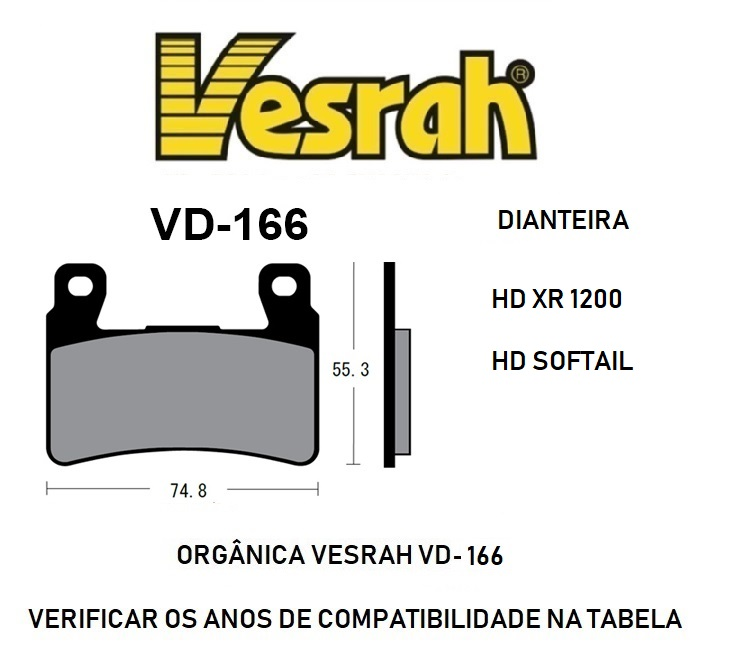 Pastilha de Freio Dianteira - HD XR 1200 08 à 17 / Softail 08 à 20 - Vesrah WD-166/2 - Semi-Metálica Orgânica - 005/61800