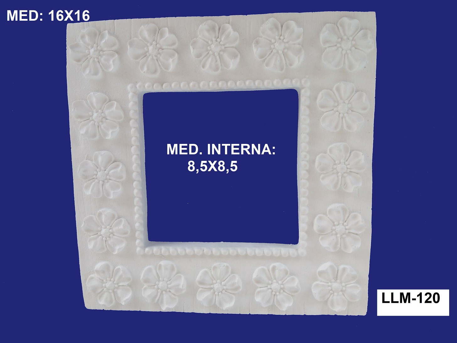 LLM-120 MOLDURA 16X16 INT: 8,5X8,5CM