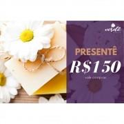 Cartão Presentê - R$150