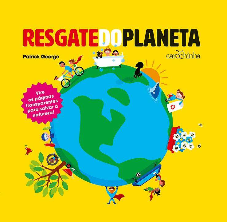 Resgate do Planeta - Patrick George  - Loja da Verdê