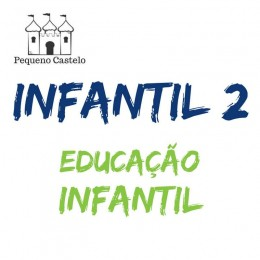 Lista do Infantil 2 Educação Infantil - Escola Pequeno Castelo