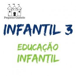 Lista do Infantil 3 Educação Infantil - Escola Pequeno Castelo
