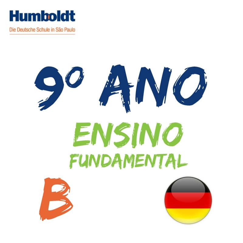 Lista do Nono Ano Ensino Fundamental B Alemão / 9. Schuljahr B