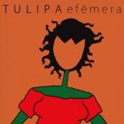 CD TULIPA RUIZ - EFÊMERA