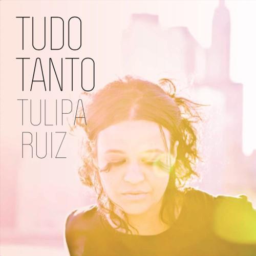 CD TULIPA RUIZ - TUDO TANTO
