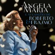 CD - Angela Maria - E as Canções de Roberto e Erasmo