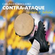 CD - Carlinhos Vergueiro - Contra-ataque, Samba e Futebol